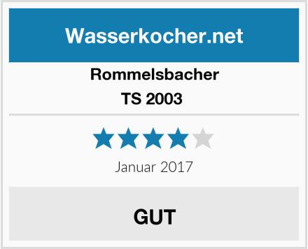 Rommelsbacher TS 2003  Test