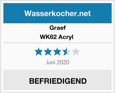 Graef WK62 Acryl  Test