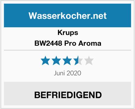 Krups BW2448 Pro Aroma Test