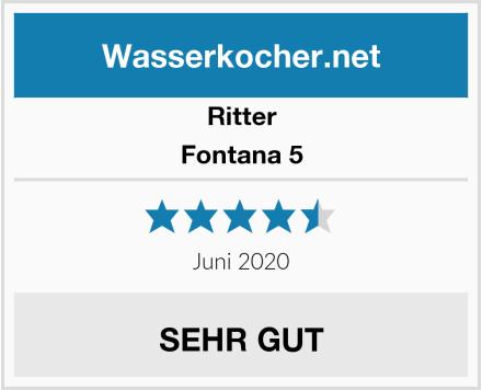 Ritter Fontana 5 Test