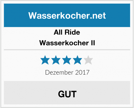 All Ride Wasserkocher II Test