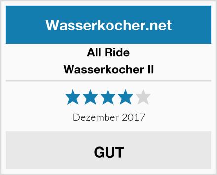 All Ride Wasserkocher II Test