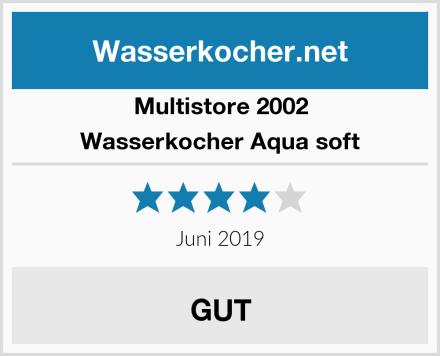 Multistore 2002 Wasserkocher Aqua soft Test