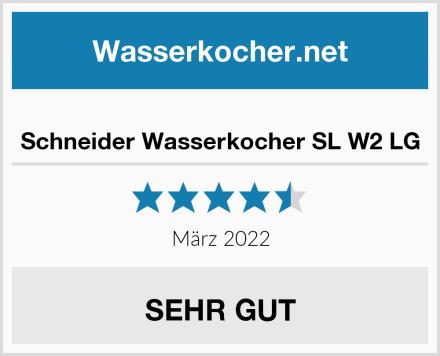 Schneider Wasserkocher SL W2 LG Test
