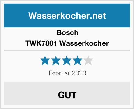 Bosch TWK7801 Wasserkocher Test