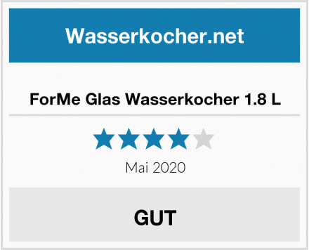 ForMe Glas Wasserkocher 1.8 L Test