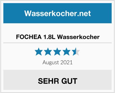 FOCHEA 1.8L Wasserkocher Test
