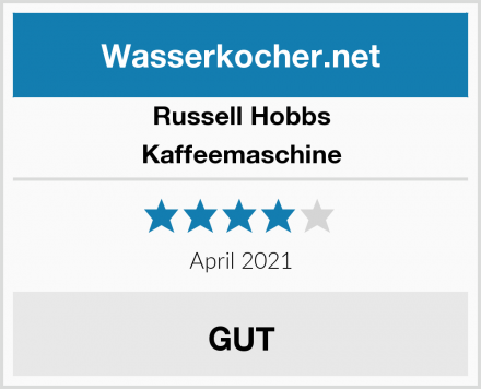 Russell Hobbs Kaffeemaschine Test