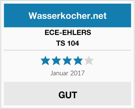 ECE-EHLERS TS 104 Test